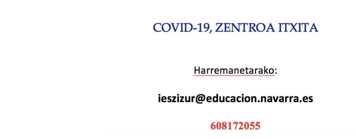 COVID-19, ZENTROA ITXITA